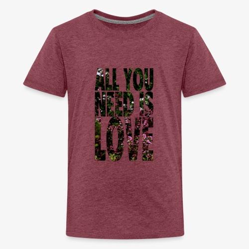 All You need is love - Koszulka młodzieżowa Premium