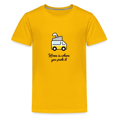 Home is where you park it - DUNKEL - Teenager Premium T-Shirt