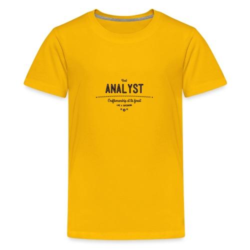 Bester Analyst - Handwerkskunst vom Feinsten, wie - Teenager Premium T-Shirt