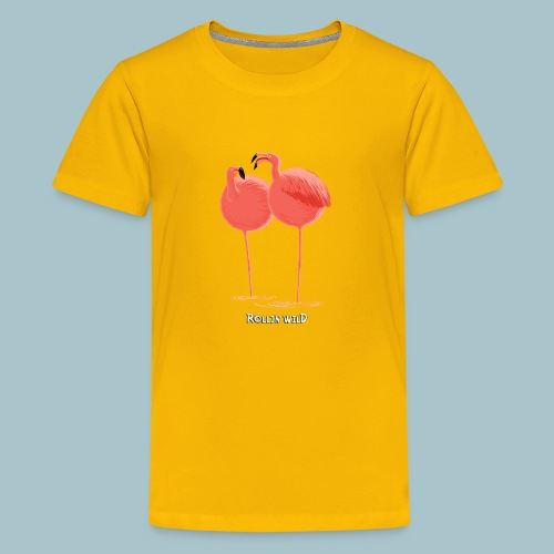 Rollin' Wild - Flamingos - Teenage Premium T-Shirt