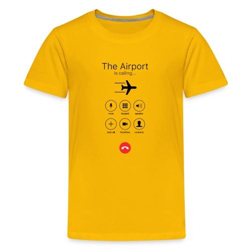 Lentokenttä soittaa - musta - Teinien premium t-paita