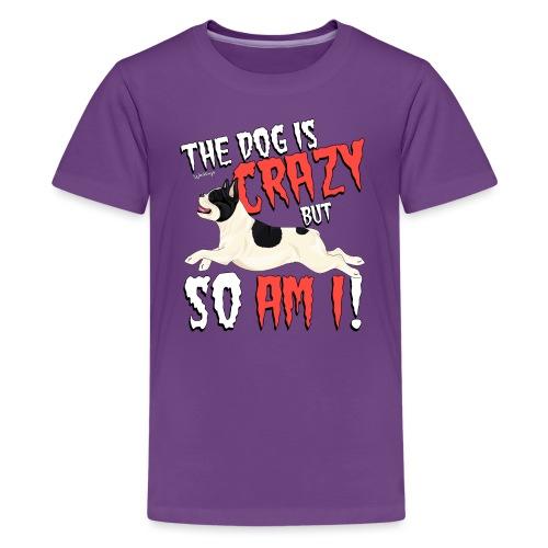 French Bulldog Crazy 3 - Teenage Premium T-Shirt