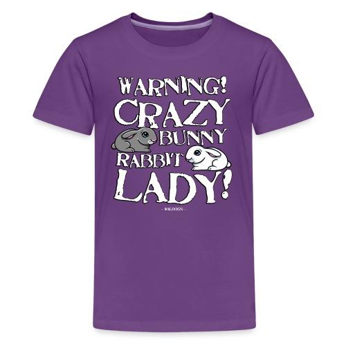 Crazy Bunny Lady - Teinien premium t-paita