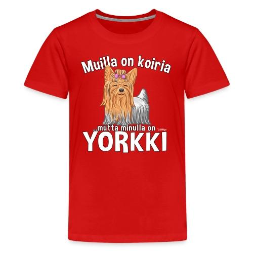 Yorkki Koiria - Teinien premium t-paita
