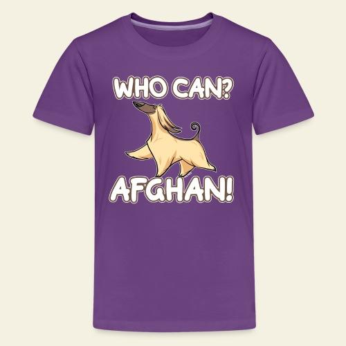 Who Can Afghan II - Teinien premium t-paita