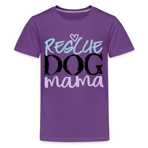 rescuedogmamacolor - Teinien premium t-paita