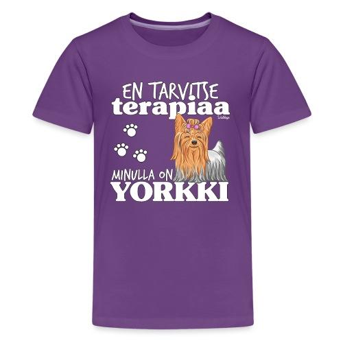 Yorkkiterapiaa - Teinien premium t-paita