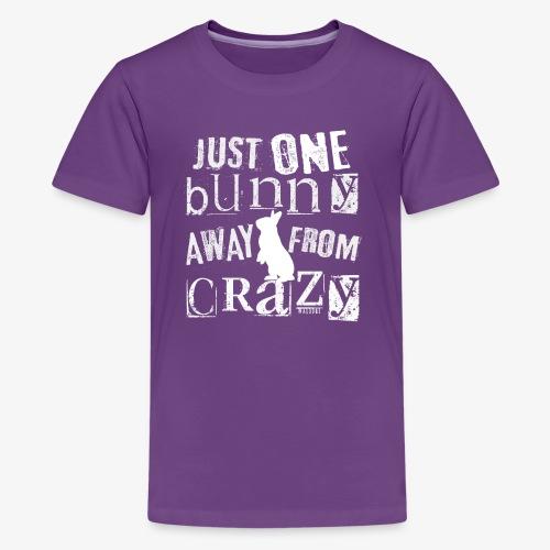 One Bunny Crazy - Teinien premium t-paita