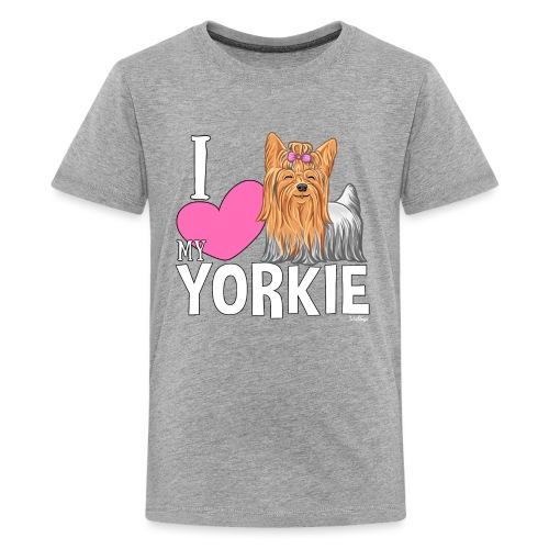 I love my Yorkie - Teinien premium t-paita