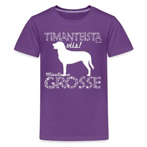 Grosse Timantti - Teinien premium t-paita