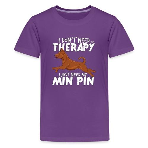 minpintherapy4 - Teinien premium t-paita