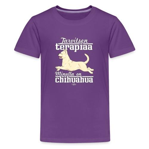 chihuterapia7 - Teinien premium t-paita