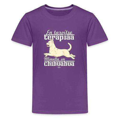 chihuterapia14 - Teinien premium t-paita