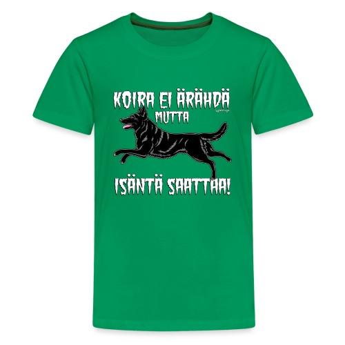 Saksanpaimen Isäntä - Teinien premium t-paita