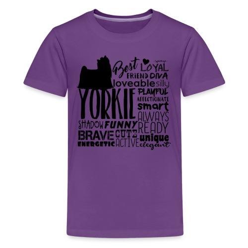 Yorkshire Terrier Words B2 - Teinien premium t-paita