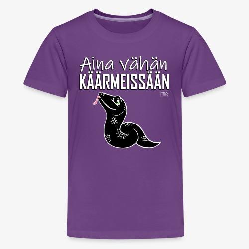 Vähän Käärmeissään V - Teinien premium t-paita