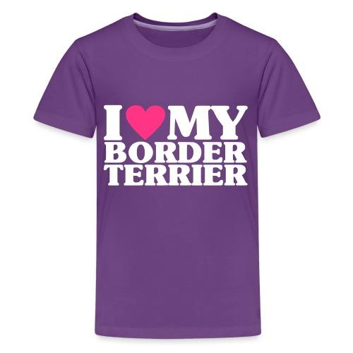 iheartmyborderterrier - Teenage Premium T-Shirt