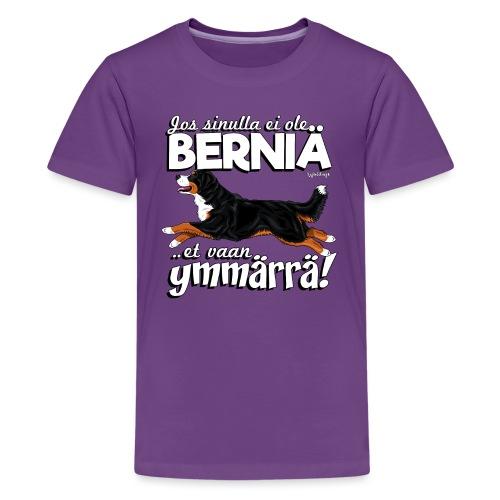 Berninpaimenkoira Ymmärrä2 - Teinien premium t-paita