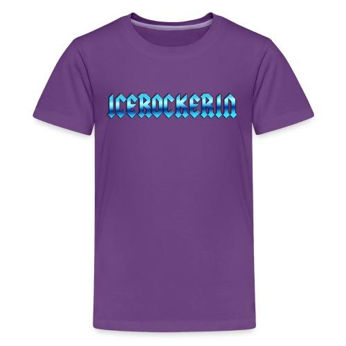 Icerockerin - Teenager Premium T-Shirt