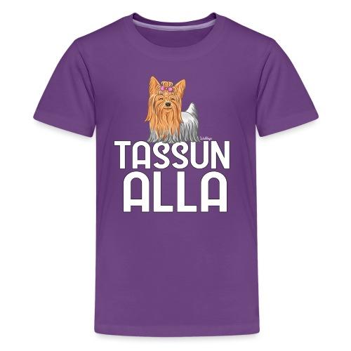 Yorkki Tassun Alla - Teinien premium t-paita