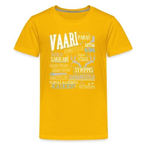 Vaarin Oma Paita V - Teinien premium t-paita