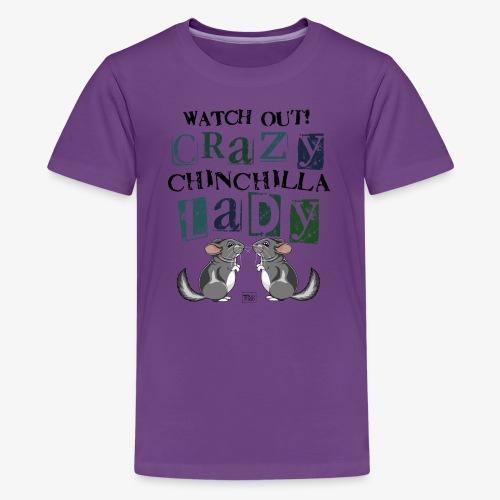 Crazy Chinchilla Lady III - Teinien premium t-paita