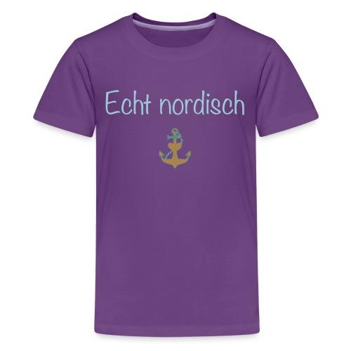 Echt nordisch - Teenager Premium T-Shirt