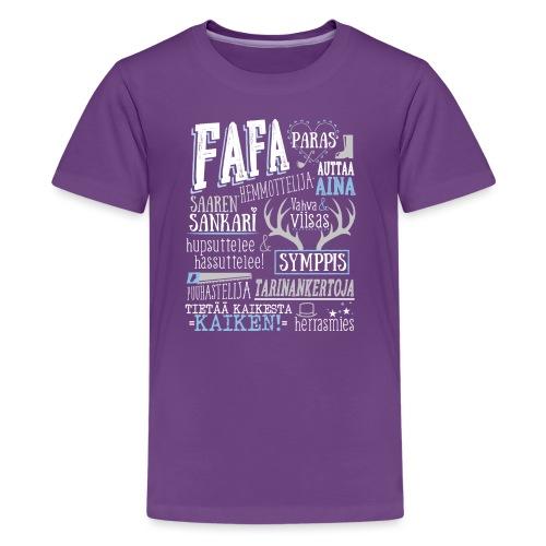 Fafa - Teinien premium t-paita