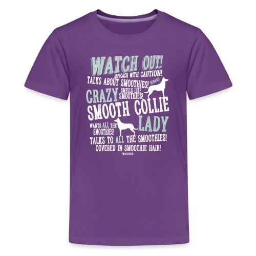 Watch Out! Smoothie W - Teinien premium t-paita