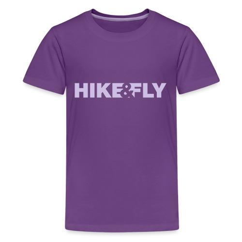 Hike Fly - Teenager Premium T-Shirt