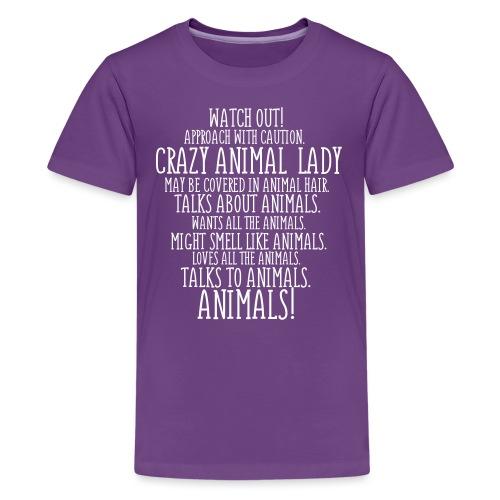 Crazy Animal Lady - Teinien premium t-paita