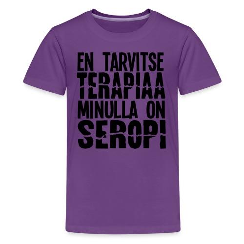 seropiterapiaa - Teinien premium t-paita