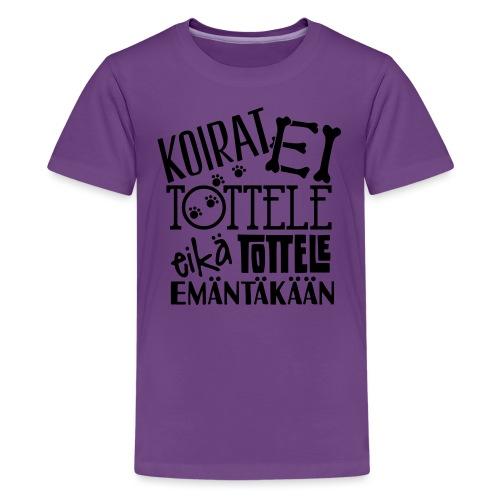 Ei totella 3 - Teinien premium t-paita