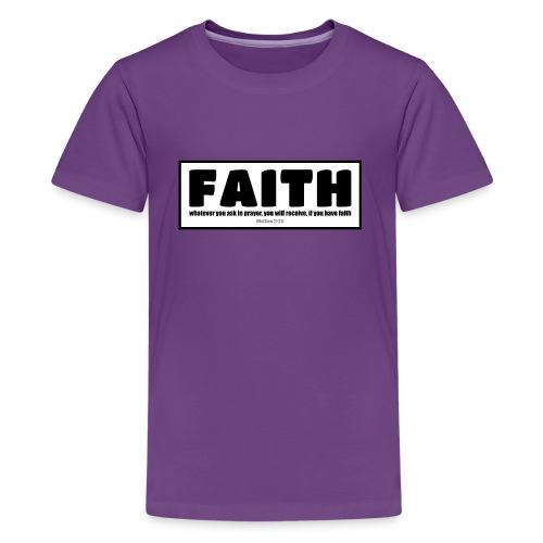 Faith - Faith, hope, and love - Teenage Premium T-Shirt