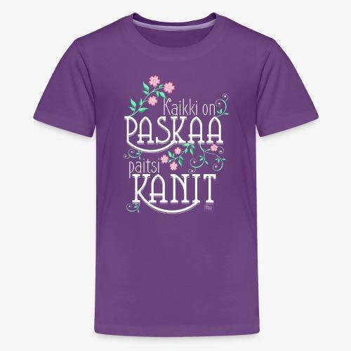 Paitsi Kanit - Teinien premium t-paita