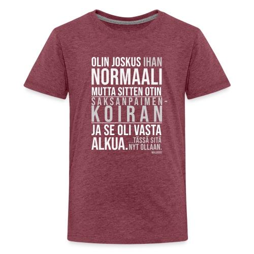 Vasta Alkua Seefferi III - Teinien premium t-paita