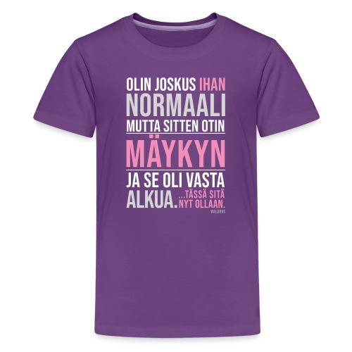 Vasta Alkua Mäykky - Teinien premium t-paita