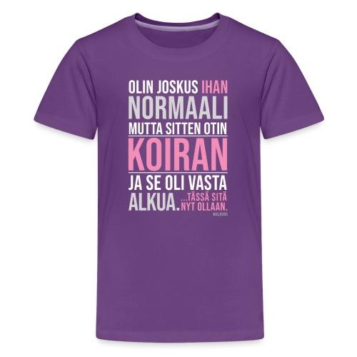 Vasta Alkua Koira - Teinien premium t-paita