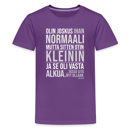 Vasta Alkua Kleini - Teinien premium t-paita