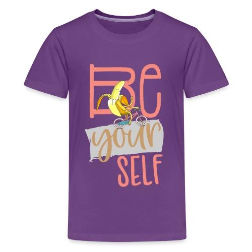 Glückliche & Sportliche Banane - Be always you - Teenager Premium T-Shirt