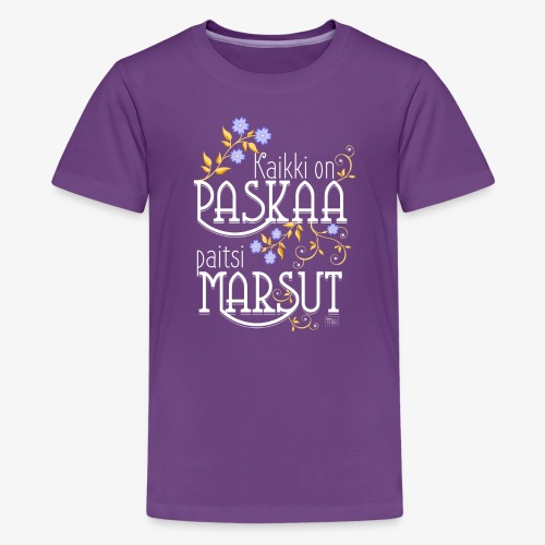 Paitsi Marsut II - Teinien premium t-paita