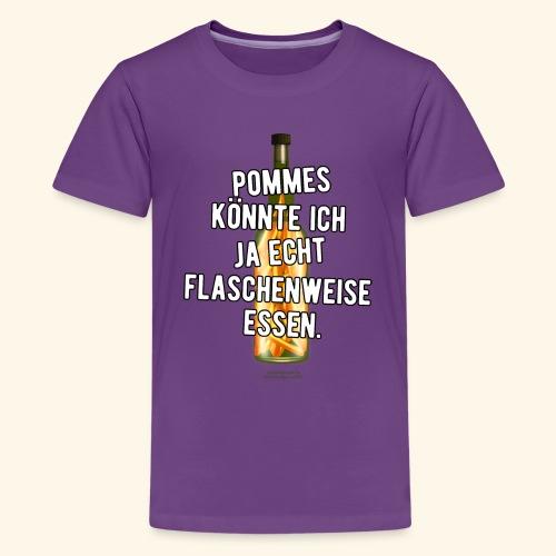 Lustiges Sprüche T-Shirt Flasche Pommes Frites - Teenager Premium T-Shirt