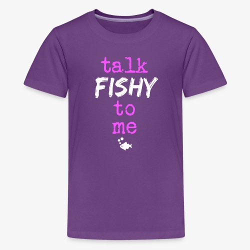 Talk Fishy To Me Pink - Teinien premium t-paita