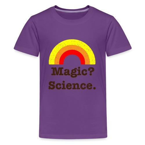 magic? science - Teenage Premium T-Shirt
