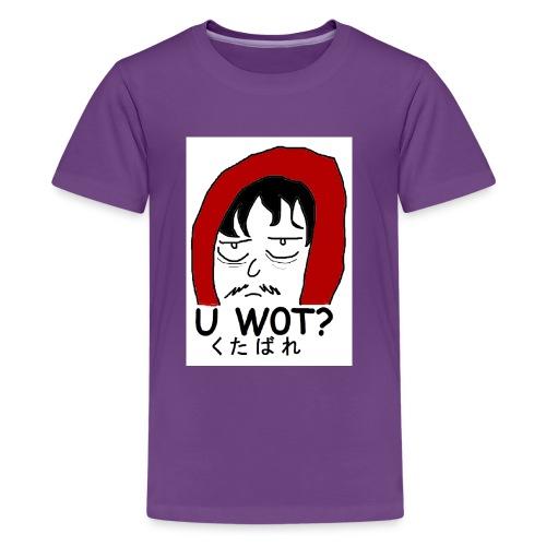 U w0t - Teenage Premium T-Shirt