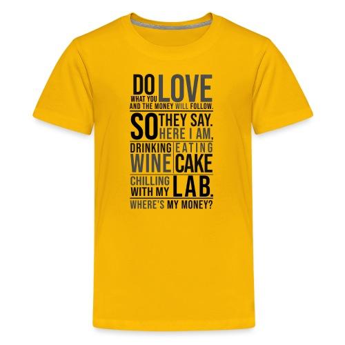 Wine, Cake, Lab III - Teinien premium t-paita