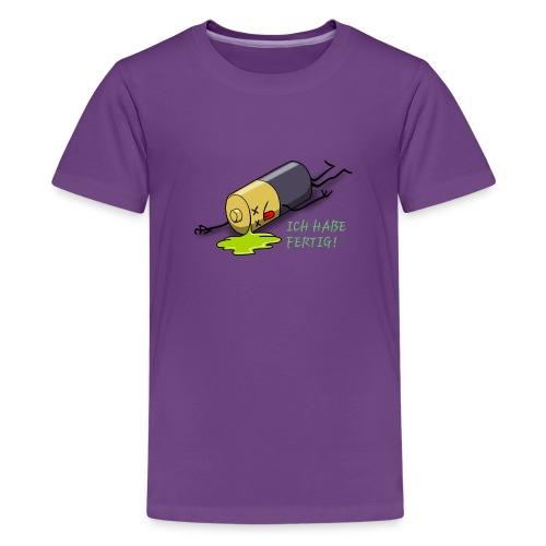 Ich habe fertig - Teenager Premium T-Shirt