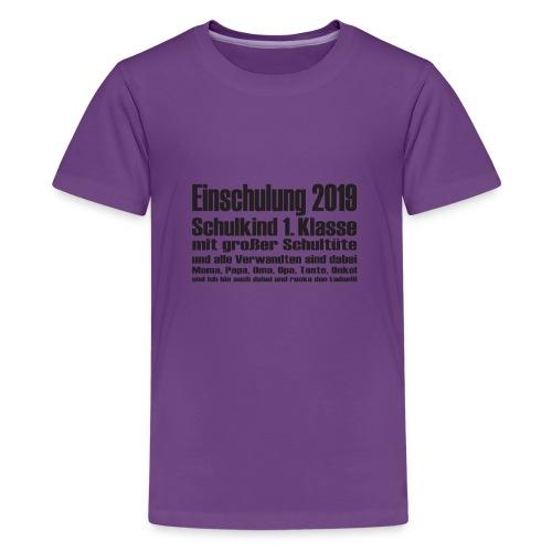 Einschulung-2019 - Teenager Premium T-Shirt