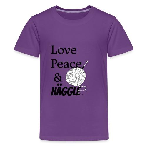 Love Peace & Häggle - Teenager Premium T-Shirt