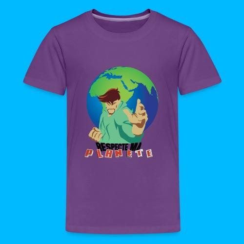 RESPECTE ma planète - T-shirt Premium Ado